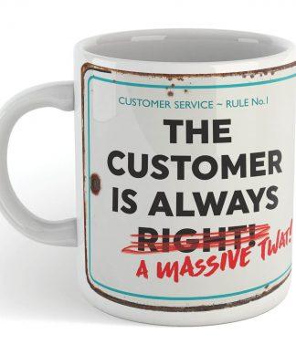 The Customer Is Always Mug chez Casa Décoration