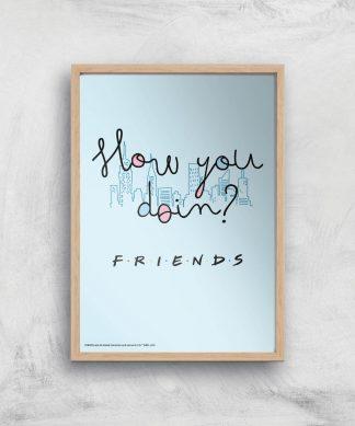Friends How You Doin'? Giclee Art Print - A4 - Wooden Frame chez Casa Décoration
