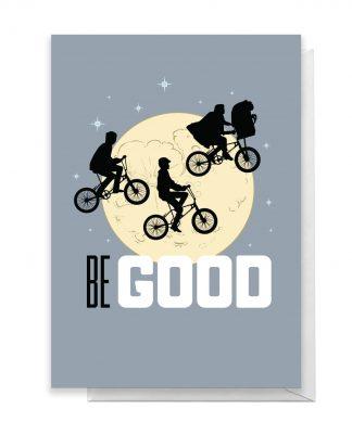 E.T. Be Good Greetings Card - Standard Card chez Casa Décoration
