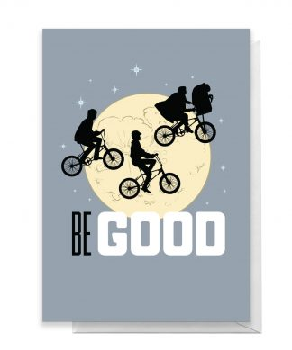 E.T. Be Good Greetings Card - Giant Card chez Casa Décoration