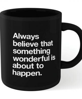 The Motivated Type Something Wonderful Mug - Black chez Casa Décoration