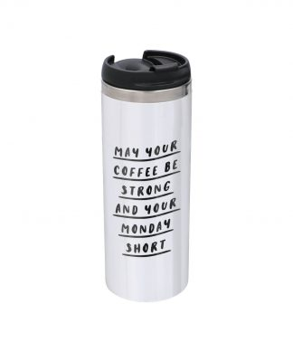 The Motivated Type May Your Coffee Be Strong Stainless Steel Thermo Travel Mug - Metallic Finish chez Casa Décoration