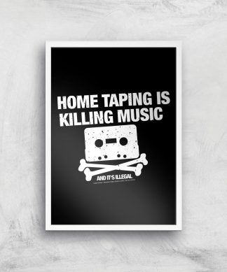 Home Taping Is Killing Music Giclee Art Print - A4 - White Frame chez Casa Décoration