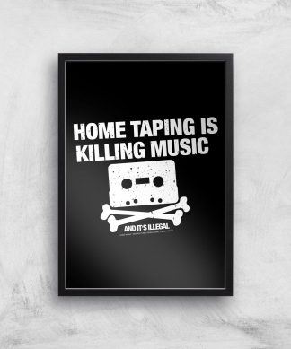 Home Taping Is Killing Music Giclee Art Print - A4 - Black Frame chez Casa Décoration