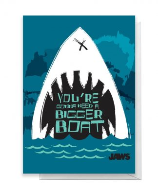 Jaws You're Gonna Need A Bigger Boat Greetings Card - Giant Card chez Casa Décoration