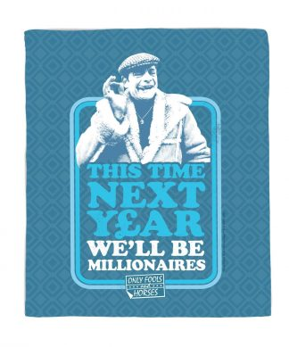 Only Fools And Horses This Time Next Year We'll Be Millionaires Fleece Blanket chez Casa Décoration
